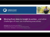 Moving from data to insight to action…& other challenges of 100 marketing execs