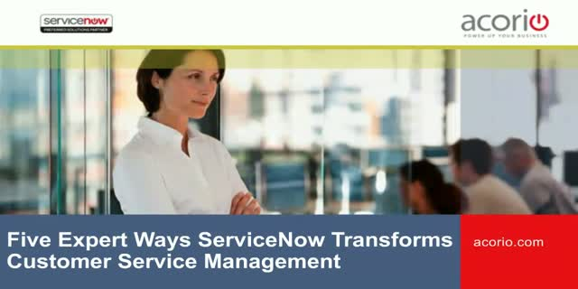 Customer Relationship Bootcamp: Five Expert Ways ServiceNow Accelerates CSM