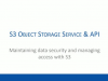 On-Demand: Amazon S3 Security Perspective