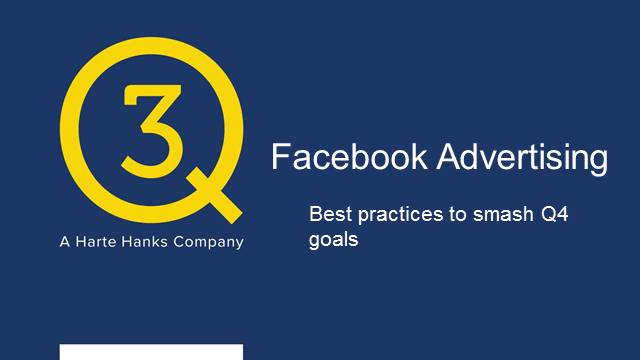 Facebook advertising: best planning practices to smash Q4 ecommerce goals
