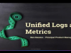 Break the Silo: Transform Logs and Metrics Into Real-time Insights