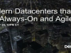 Moving Towards Modern Data Centers that are Agile, All-Flash, and Always-On