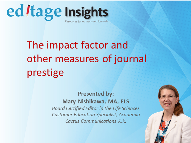 The impact factor and other measures of journal prestige
