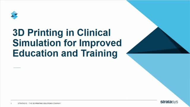 3D Printing in Clinical Simulation for Improved Education and Training