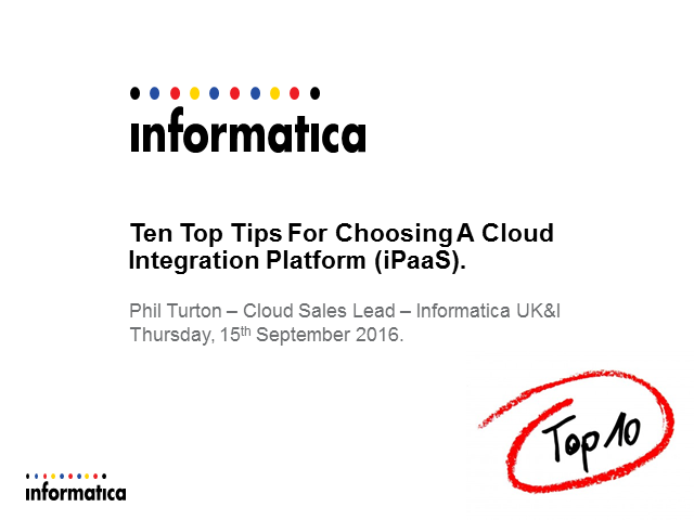 Ten Top Tips For Choosing A Cloud Integration Platform