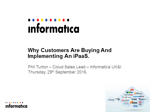 The Cloud Integration Need – Why Customers Are Buying And Implementing an iPaaS