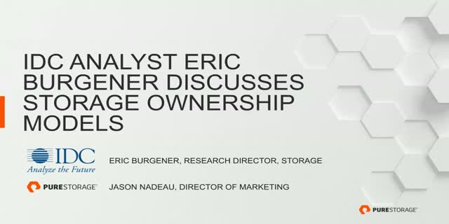 IDC Analyst Eric Burgener Discusses Storage Ownership Models