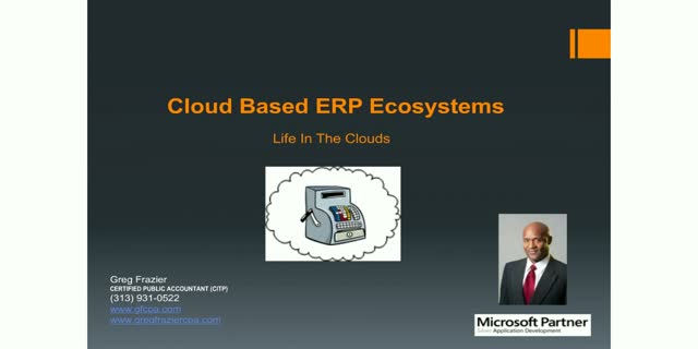Cloud Based ERP Ecosystems, Life In The Clouds