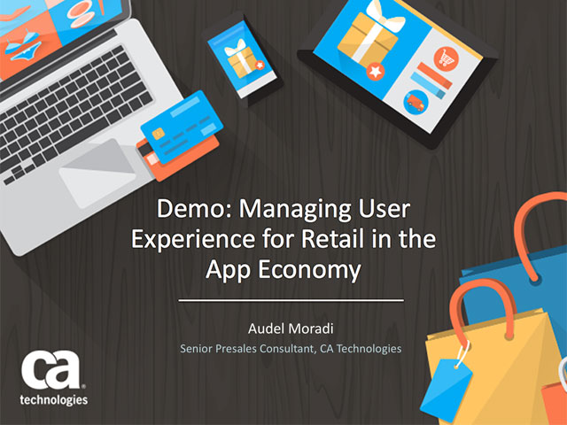 Demo: Managing User Experience for Retail in the App Economy