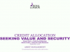 Credit allocation - seeking value and security
