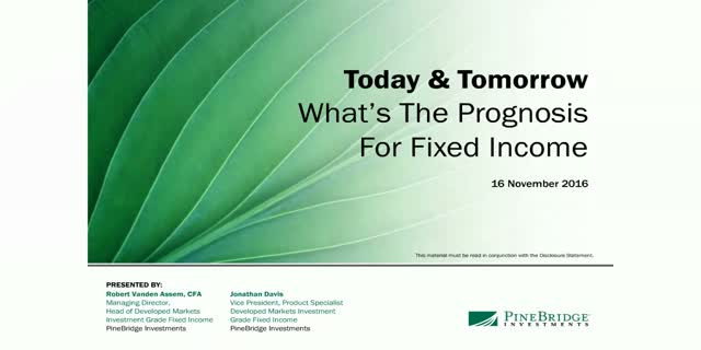 Today & Tomorrow – What's The Prognosis for Fixed Income