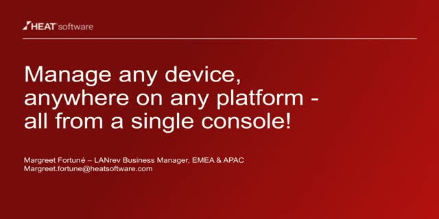 Manage any device, anywhere from a single console with HEAT LANrev