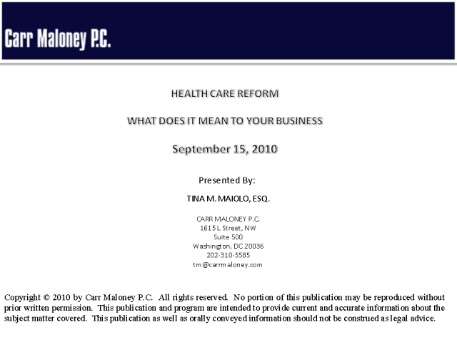 Health Care Reform – What does it mean for your business?