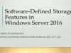 Software-Defined Storage Features in Windows Server 2016