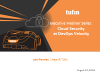 Tufin Executive Webinar Series: Cloud Security at DevOps Velocity
