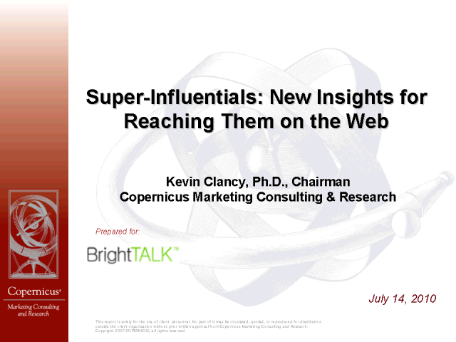 Super-Influentials: New Insights for Reaching Them on the Web