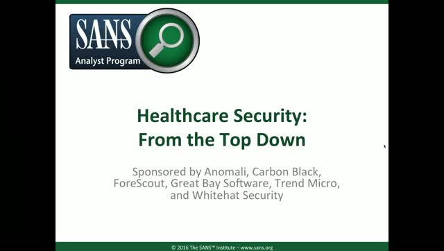 SANS Health Care Provider Breaches and Risk Management Roadmap