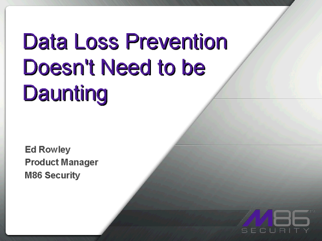 Data Loss Prevention Doesn't Need to Be Daunting
