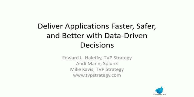 Deliver Applications Faster, Safer, and Better with Data- Driven Decisions
