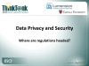 Data Privacy and Security: Where Are Regulations Headed?