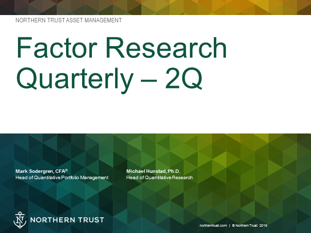 2Q Factor Research Quarterly Webinar