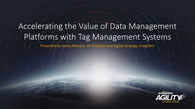 Accelerating the Value of Data Management Platforms with Tag Management Systems