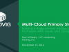 Multi-Cloud Primary Storage: Building a Single Storage Cluster to Span any Cloud