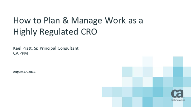 How to Plan & Manage Work as a Highly Regulated CRO