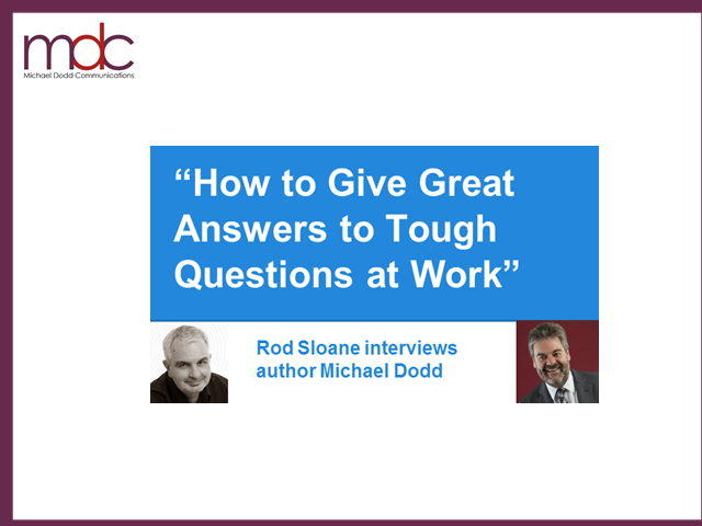 How to Give Great Answers to Tough Questions at Work