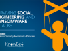 Surviving Social Engineering and Ransomware Attacks