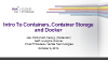 Intro to Containers, Container Storage Challenges and Docker