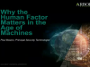 Why the Human Factor Matters in the Age of Machines