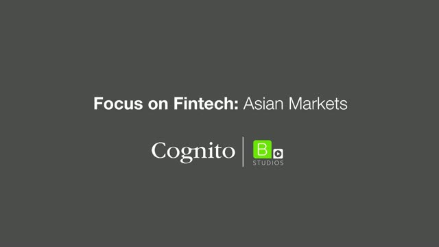 Focus on Fintech: Asian Markets