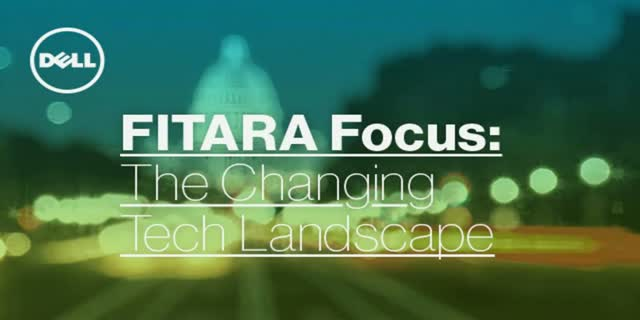 Following FITARA: The Changing Tech Landscape