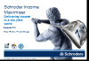 Schroders' Maximiser Fund range