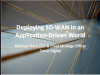 Deploying SD-WAN in an Application-Driven World