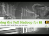 Going the Full Hadoop for BI: Why EBates Did It