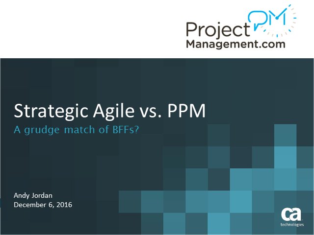 Strategic Agile vs. PPM – a grudge match or BFFs?