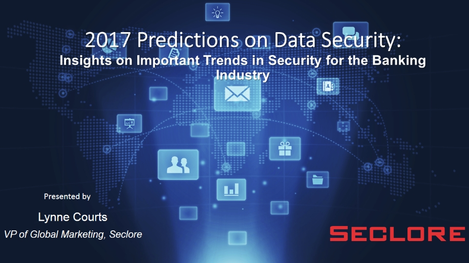 2017 Predictions on Data Security Trends for the Banking Industry