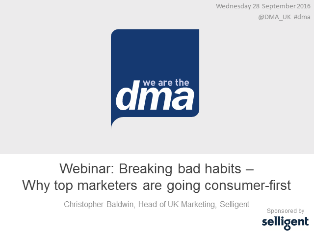 Webinar: Breaking bad habits - Why top marketers are going consumer-first