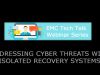 Addressing Cyber Threats with Isolated Recovery Systems
