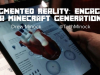 Augmented Reality: Engaging a Minecraft Generation