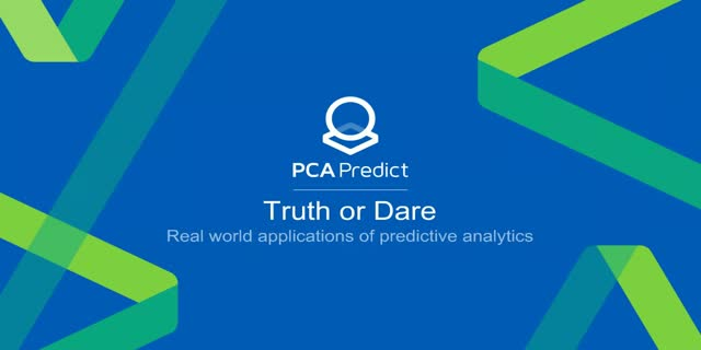 Truth or Dare: Real World Applications of Predictive Analytics