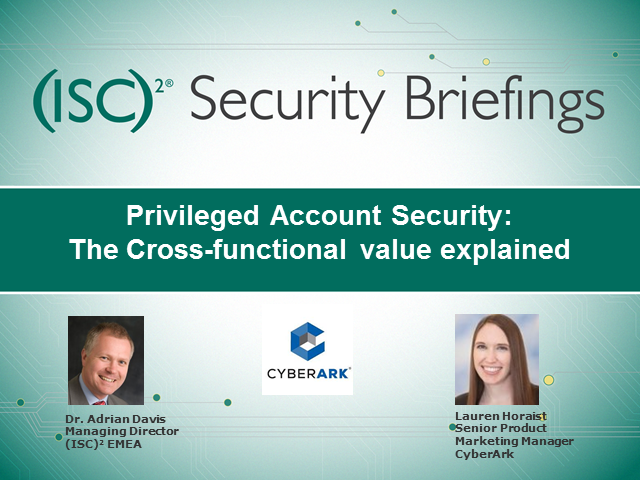 Privileged Account Security: The Cross-functional value explained