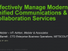 Effectively Manage Modern Unified Communications & Collaboration Services
