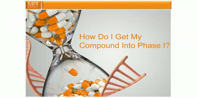 How Do I Get My Compound Into Phase I?