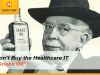 "Don't Buy the Healthcare IT ""Snake Oil""!"