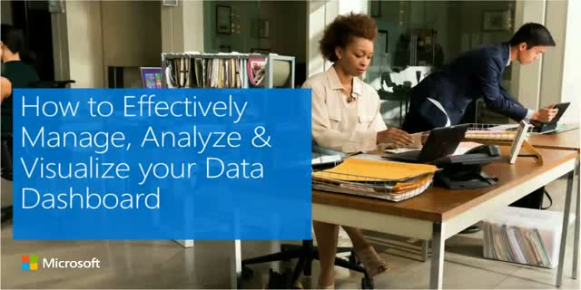 How to Effectively Manage, Analyze and Visualize your Data Dashboard