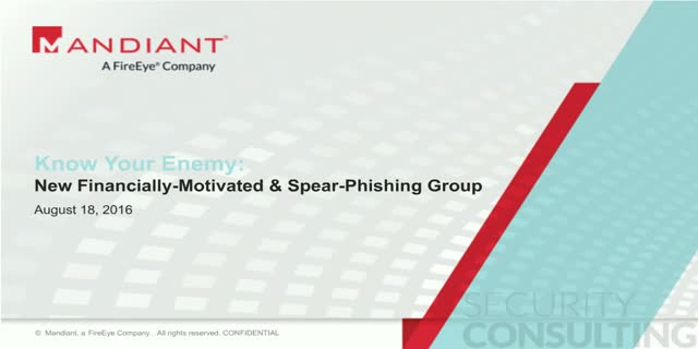 Know Your Enemy: New Financially-Motivated & Spear-Phishing Group