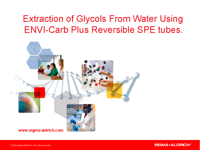 The Extraction of Glycols From Water Using Supelco ENVI-Carb Plus